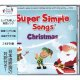 "【TL-9909】SUPER SIMPLE SONGS ""CHRISTMAS"" [2ND EDITION]"